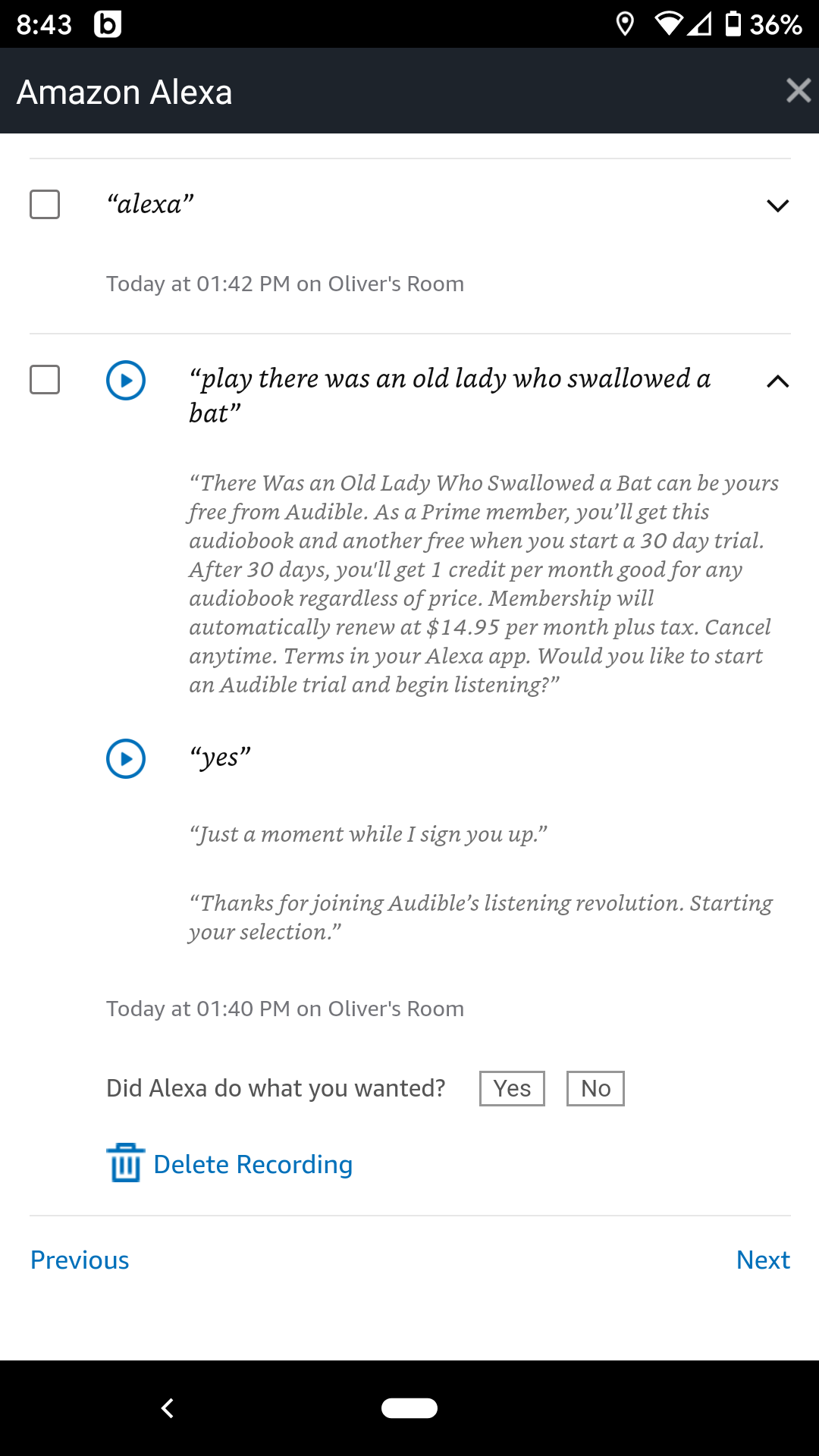 """Amazon Alexa's voice history shows an interesting entry: The not-so-intelligent AI had asked a four-year-old if he wanted to subscribe to Audible, and then obliged when he said """"yes."""""""